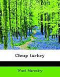 Cheap Turkey
