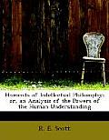 Elements of Intellectual Philosophy; Or, an Analysis of the Powers of the Human Understanding