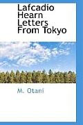 Lafcadio Hearn Letters from Tokyo