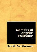 Memoirs of Angelus Politianus