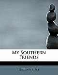 My Southern Friends