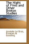 The Night of Fires and Other Breton Studies