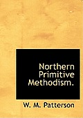 Northern Primitive Methodism.