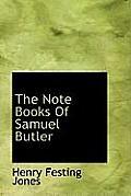 The Note Books of Samuel Butler