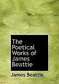 The Poetical Works of James Beattie