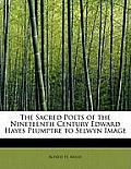 The Sacred Poets of the Nineteenth Century Edward Hayes Plumptre to Selwyn Image