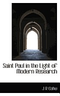 Saint Paul in the Light of Modern Research