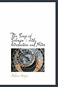 The Song of Solomon: With Introduction and Notes