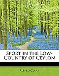 Sport in the Low-Country of Ceylon