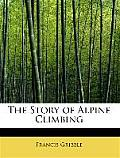 The Story of Alpine Climbing