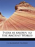 India as Known to the Ancient World