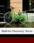 Bulletin Pharmacy Series