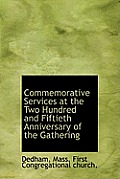 Commemorative Services at the Two Hundred and Fiftieth Anniversary of the Gathering