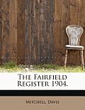 The Fairfield Register 1904.
