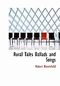 Rural Tales Ballads and Songs