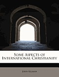 Some Aspects of International Christianity