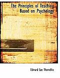 The Principles of Teaching Based on Psychology