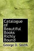 Catalogue of Beautiful Books Richly Bound