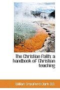 The Christian Faith; A Handbook of Christian Teaching