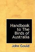 Handbook to the Birds of Australia
