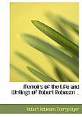 Memoirs of the Life and Writings of Robert Robinson ..
