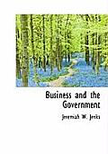 Business and the Government