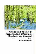 Reminiscences of the Family of Captain John Fowle of Watertown, Massachusetts with Genealogical Note