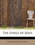 The Ethics of Jesus