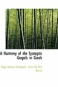 A Harmony of the Sysnoptic Gospels in Greek