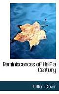Reminiscences of Half a Century
