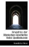Grundriss Der Romischen Geschichte Nebst Quellenkunde