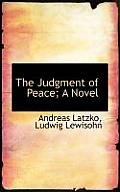 The Judgment of Peace; A Novel