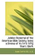 Jubilee Memorial of the American Bible Society: Being a Review of Its First Fifty Years' Work