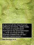 A Journal of the First French Embassy to China, 1698-1700. Tr. from an Unpublished Manuscript by Sax
