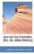 Journal D'Un Comedien. Illus. de Julian-Damazy