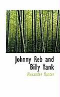 Johnny Reb and Billy Yank