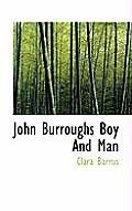 John Burroughs Boy and Man