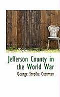 Jefferson County in the World War