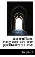 Japanese Flower Arrangement Applied to Western Needs