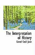The Interpretation of History