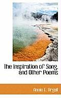 The Inspiration of Song, and Other Poems