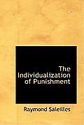 The Individualization of Punishment