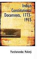 Indian Constitutional Documents, 1773-1915