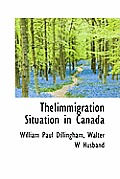 Theiimmigration Situation in Canada