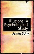 Illusions: A Psychological Study