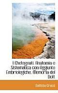 I Chetognati. Anatomia E Sistematica Con Aggiunte Embriologiche. Memoria del Dott
