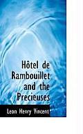 H Tel de Rambouillet and the PR Cieuses