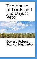 The House of Lords and the Unjust Veto