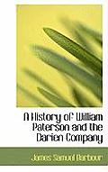 A History of William Paterson and the Darien Company