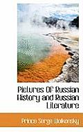 Pictures of Russian History and Russian Literature